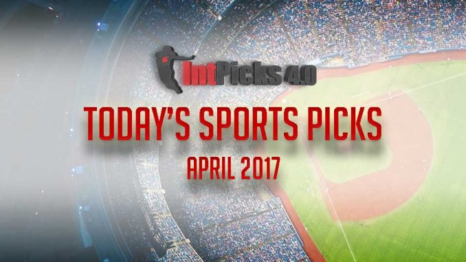 Today's Sports Picks April 2017