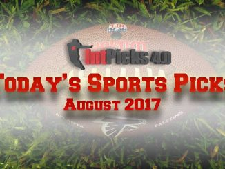 Today's Sports Picks August 2017